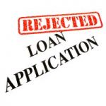 Your Loan Rejected