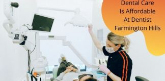 Dental Care Is Affordable At Dentist Farmington Hills