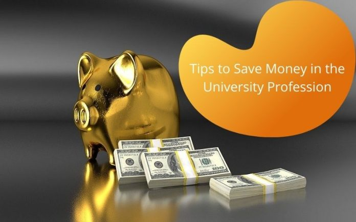 Tips to Save Money in the University Profession