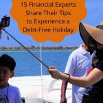 13 Financial Experts Share Their Tips to Experience a Debt-Free Holiday